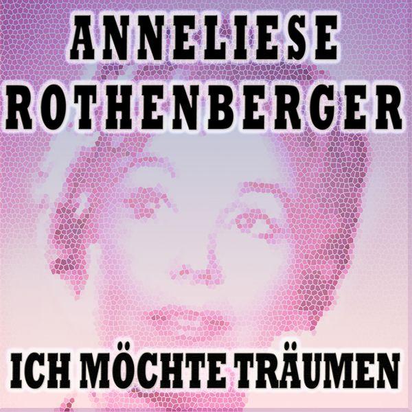 Anneliese Rothenberger - ICH MÖCHTE TRÄUMEN