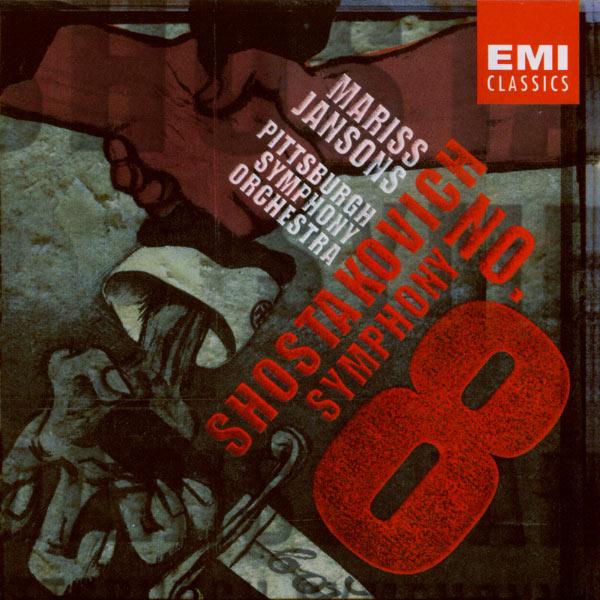 Mariss Jansons/Pittsburgh Symphony Orchestra - Shostakovich: Symphony No.8 in C minor Op.65