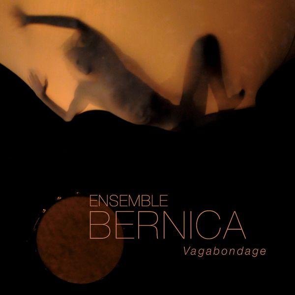 Ensemble Bernica - Vagabondage