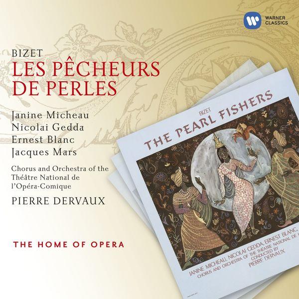 Pierre Dervaux - Bizet : Les Pêcheurs de perles