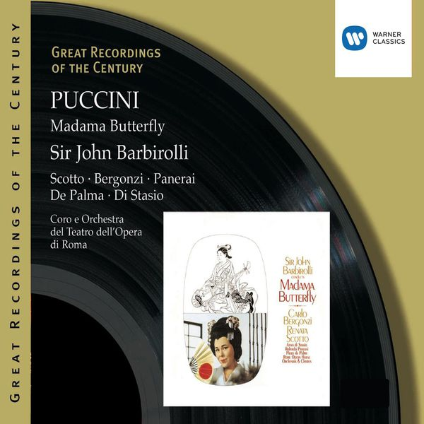 Sir John Barbirolli - Great Recordings of the Century - Puccini: Madama Butterfly