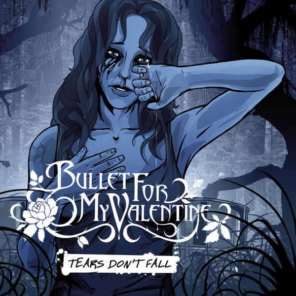 Album Tears Don T Fall Bullet For My Valentine Qobuz Download And Streaming In High Quality