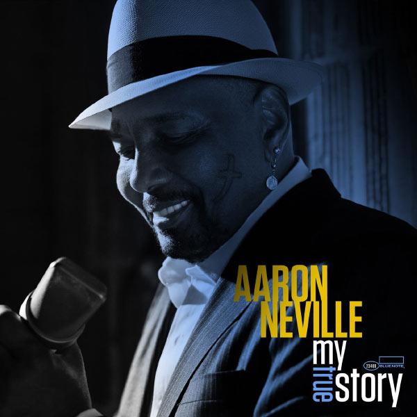Aaron Neville|My True Story