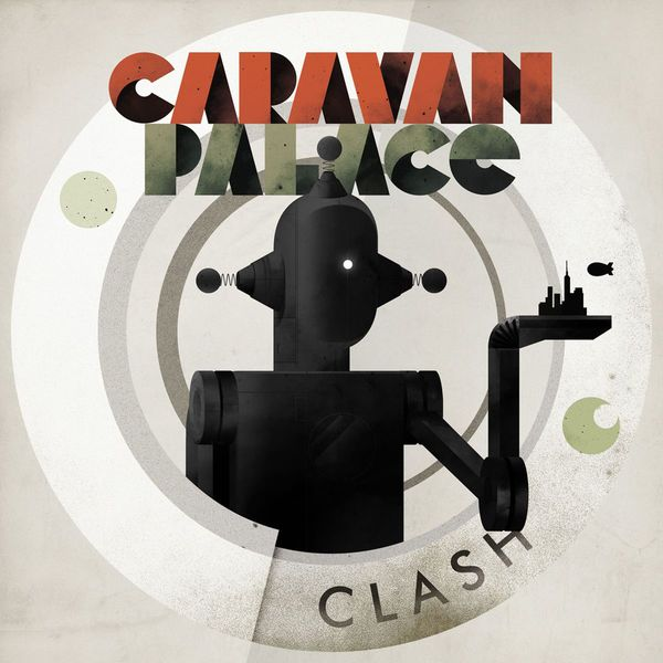 Caravan Palace - Clash - EP