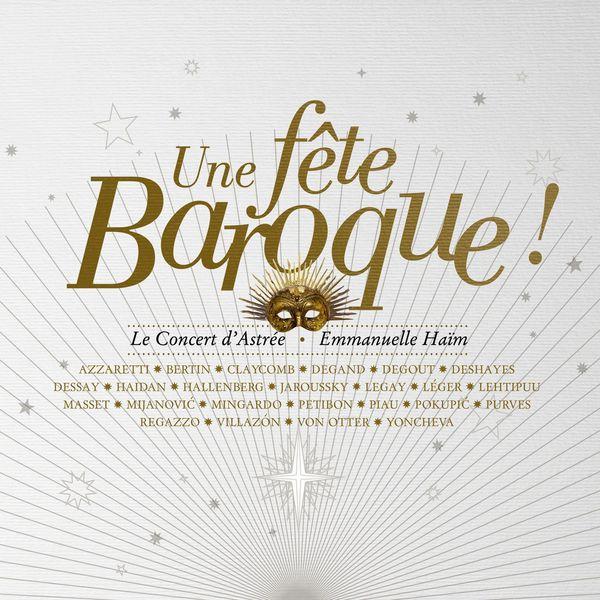 Emmanuelle Haïm - Une fête baroque