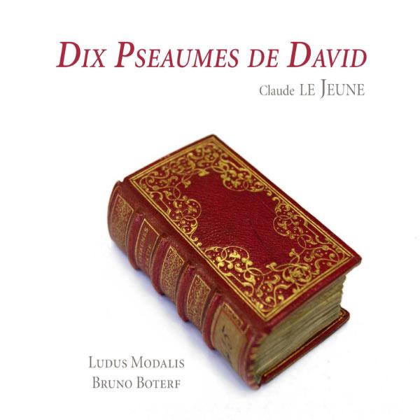 Bruno Boterf - Lejeune: Dix Pseaumes de David
