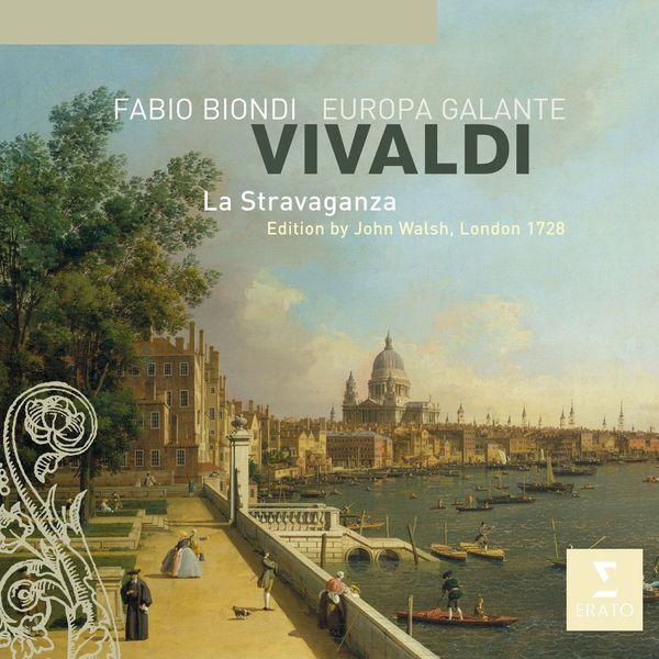 """Fabio Biondi/Europa Galante - Antonio Vivaldi : """"La Stravaganza"""""""