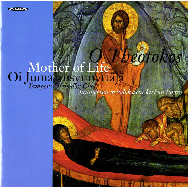 Tampere Orthodox Choir - O Theotokos, Mother of Life - Hymns for the Feast of the Dormition of Our Most Holy Lady