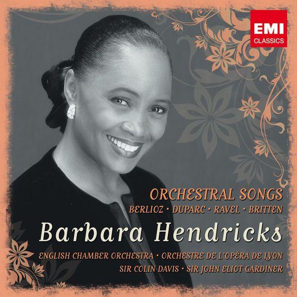 Barbara Hendricks - Mélodies de Berlioz, Britten, Ravel et Duparc