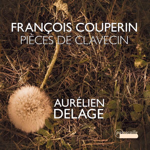 François Couperin - François Couperin : Pièces de clavecin