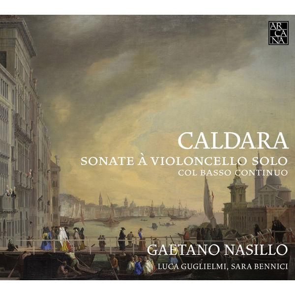 Luca Guglielmi - Caldara: Sonate à violoncello solo, col basso continuo