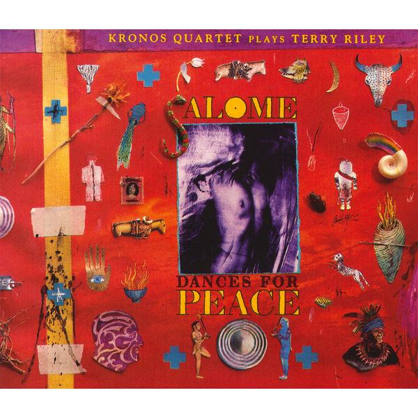Kronos Quartet - Salome Dances for Peace