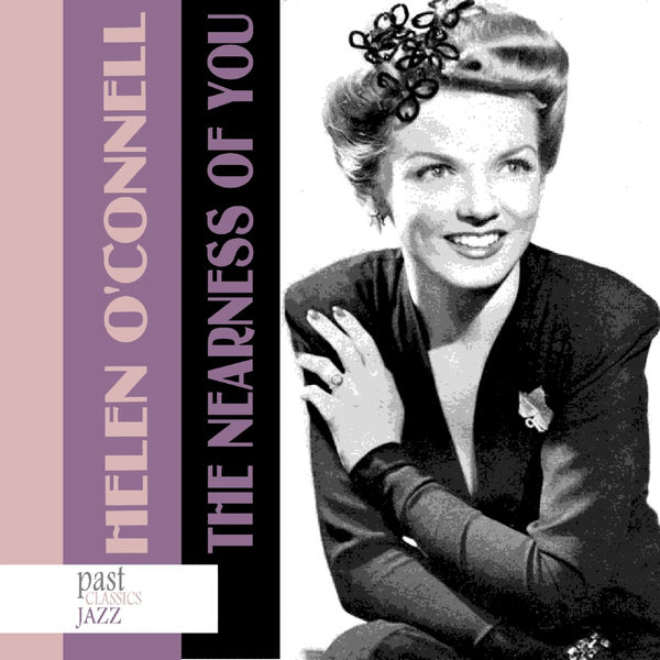 Helen O'Connell - The Nearness Of You