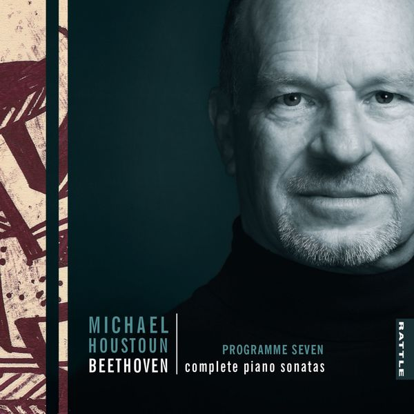 Michael Houstoun - Beethoven: Complete Piano Sonatas (Programme Seven)