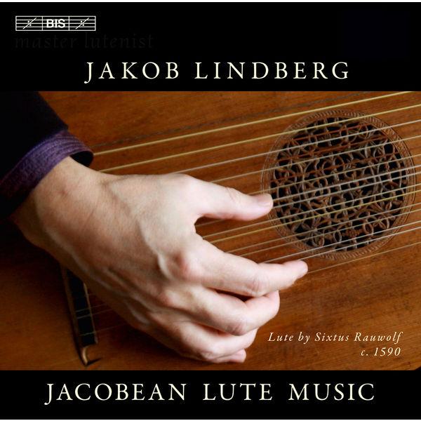 Jakob Lindberg - Jacobean Lute Music