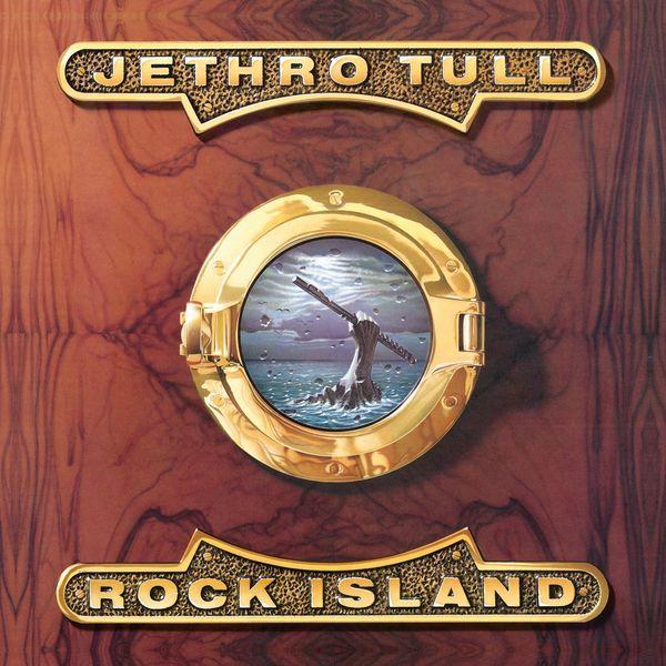 Jethro Tull - Rock Island (2006 Remaster)