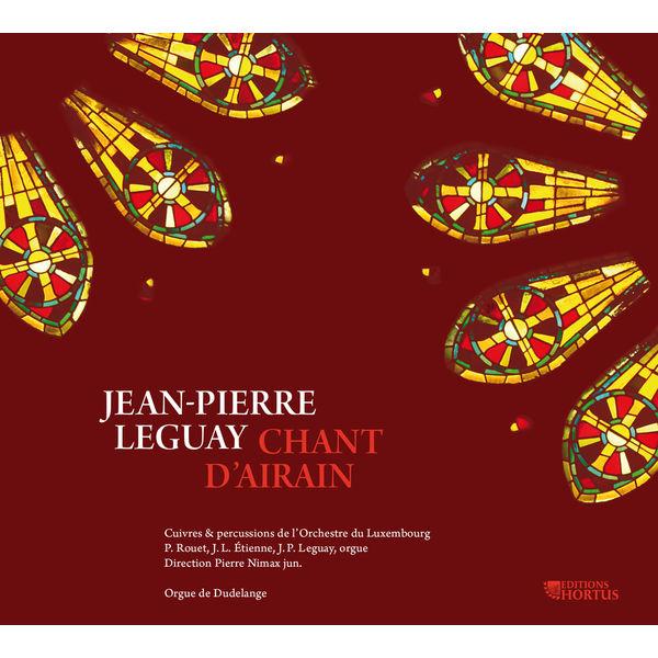 Cuivres et percussions de l'Orchestre du Luxembourg - Leguay: Chant d'Airain