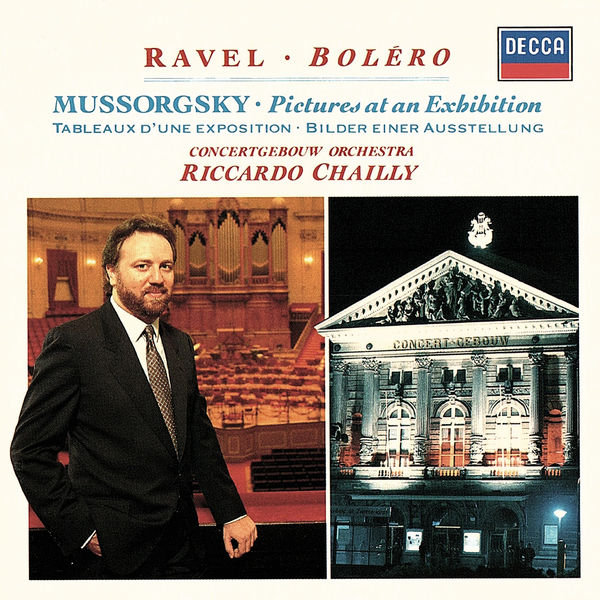 Riccardo Chailly - Mussorgsky: Pictures at an Exhibition / Ravel: Boléro etc
