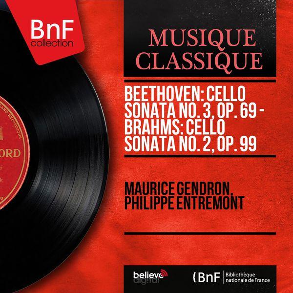 Maurice Gendron - Beethoven: Cello Sonata No. 3, Op. 69 - Brahms: Cello Sonata No. 2, Op. 99 (Mono Version)
