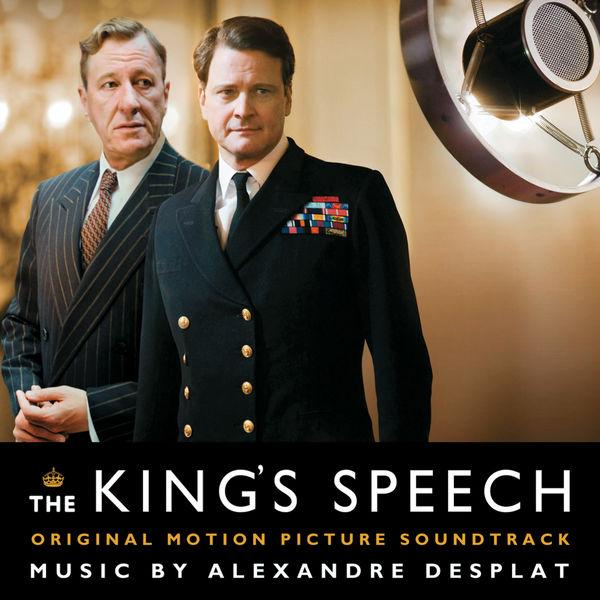 bande originale du film le discours d 39 un roi the king 39 s speech de tom hooper 2010. Black Bedroom Furniture Sets. Home Design Ideas