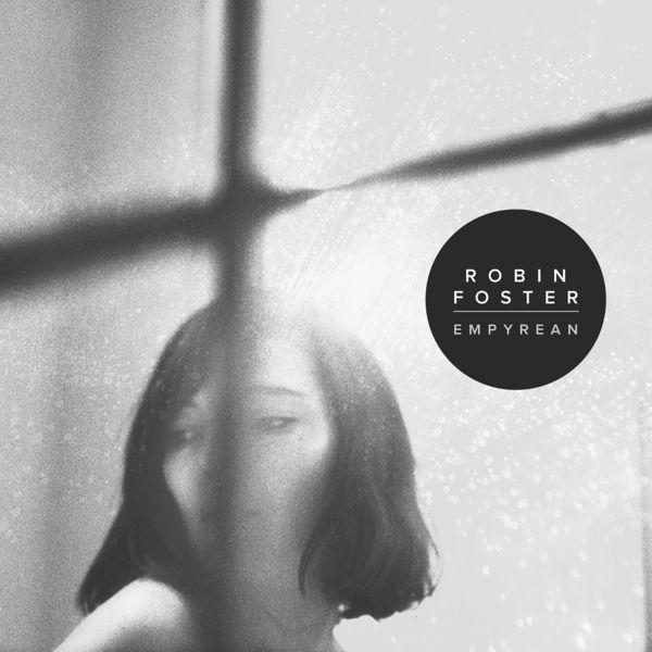 Robin Foster - Empyrean