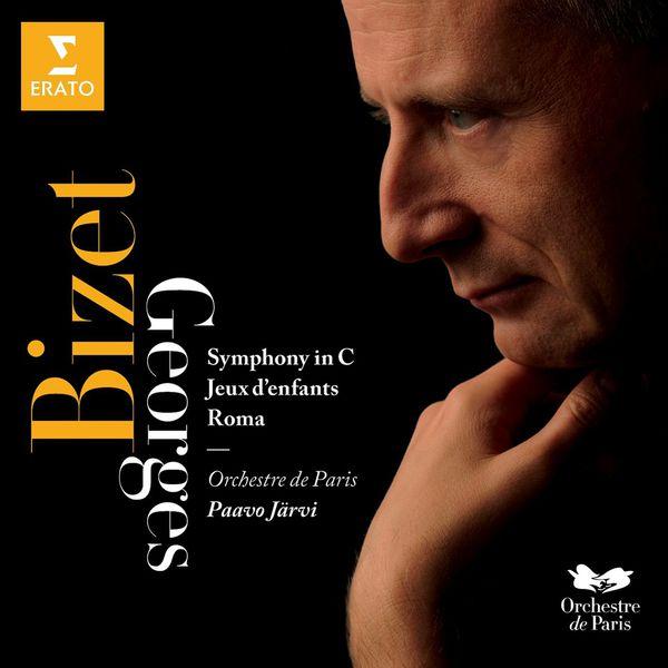 Paavo Järvi/Orchestre de Paris - Bizet : Symphonie en ut, Jeux d'Enfants, Roma
