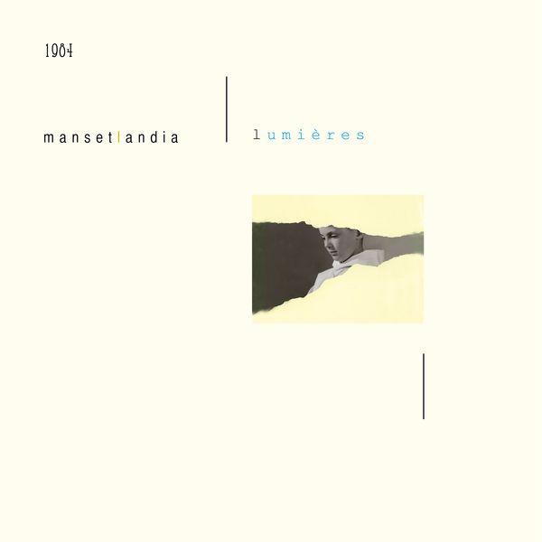Manset MANSETLANDIA - Lumières  (Remasterisé en 2016)
