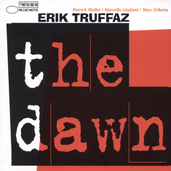 Erik Truffaz - The Dawn