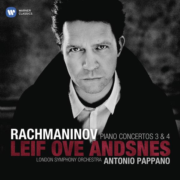 Leif Ove Andsnes - Rachmaninov: Piano Concertos No. 3 & No. 4
