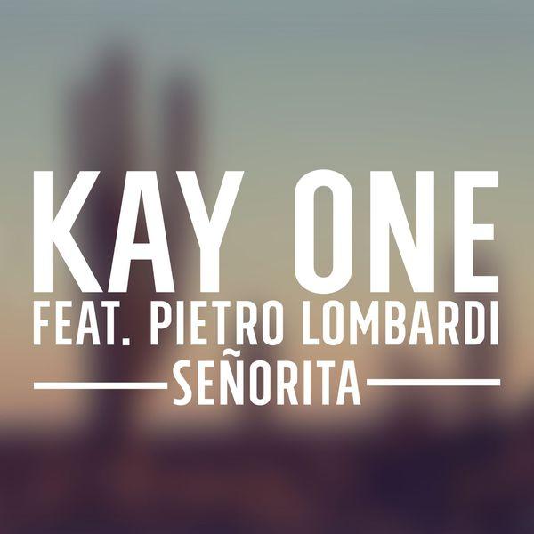Senorita Kay One Album Herunterladen Und Abspielen