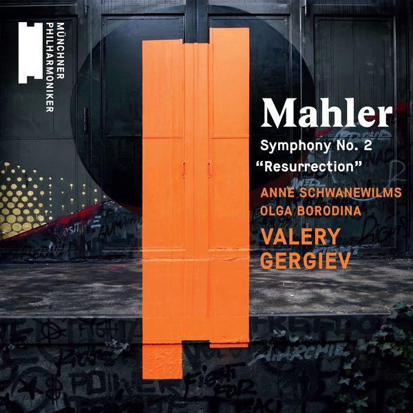 "Valery Gergiev - Mahler : Symphony No. 2 ""Resurrection"""