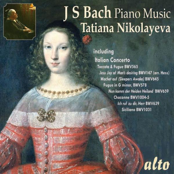 Tatiana Nikolayeva Tatiana Nikolayeva Plays Bach Piano Music