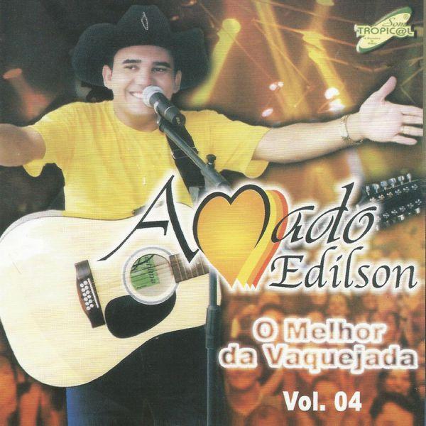 E EDILSON CD DE AMADO BAIXAR