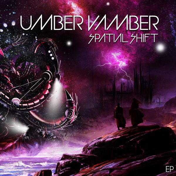 Umber Vamber - Spatial Shift