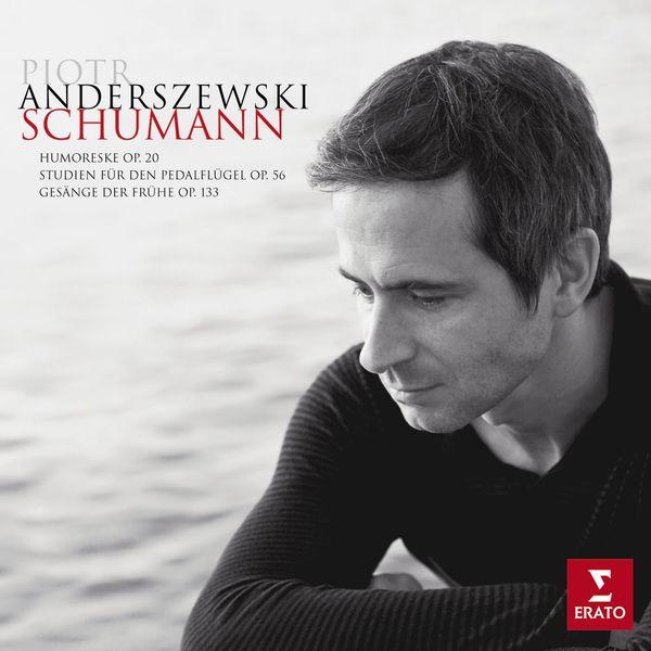 Piotr Anderszewski - Schumann : Piano works