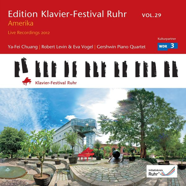 Ya-Fei Chuang - Ruhr Piano Festival Edition Vol. 29, 2: USA - America (Live Recordings 2012)