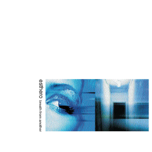 Esthero - Breath From Another