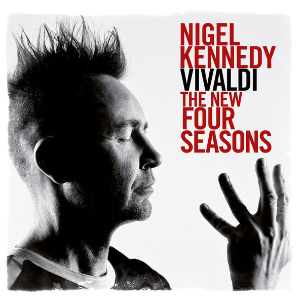 Nigel Kennedy - Vivaldi: The New Four Seasons/Summer/10 His Fears Are Only Too True