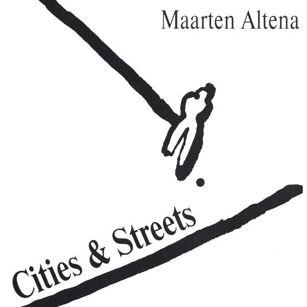 Maarten Altena - Cities & Streets