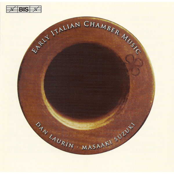 Dan Laurin - EARLY ITALIAN CHAMBER MUSIC - Works for Recorder and Basso Continuo