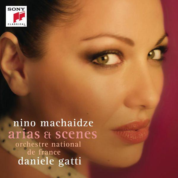 Nino Machaidze - Arias & Scenes