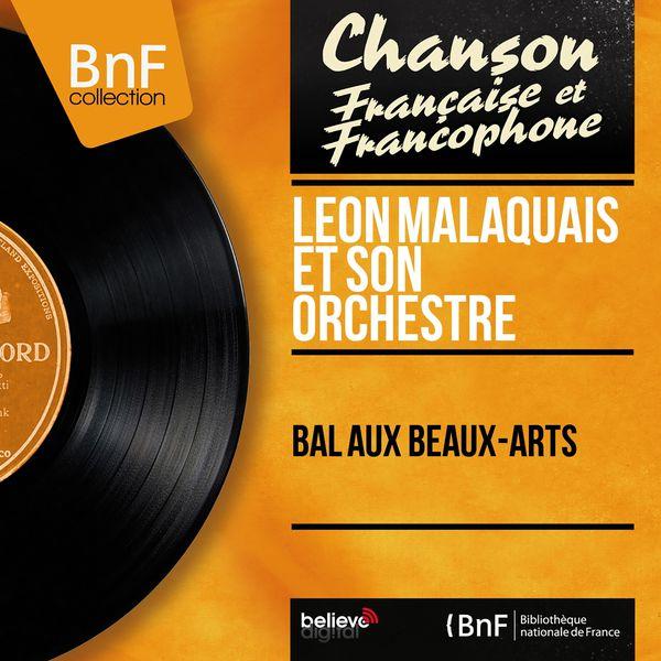 Léon Malaquais et son orchestre - Bal aux Beaux-Arts (Mono Version)