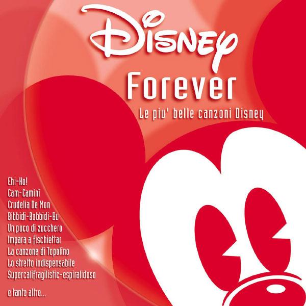 Various Artists - Disney Forever Le Piu' Belle Canzoni Disney
