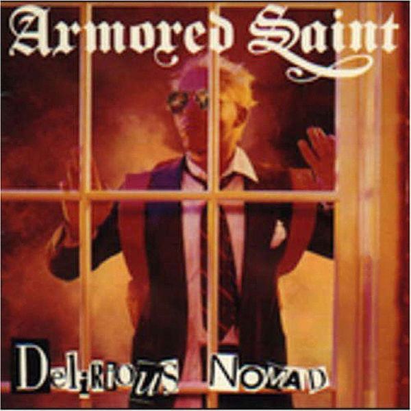 delirious nomad armored saint � download and listen to
