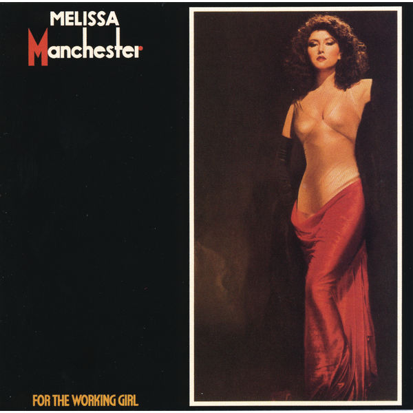 Melissa Manchester - For The Working Girl
