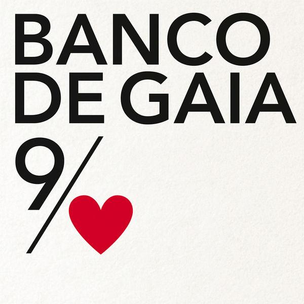 Banco De Gaia - The 9th of Nine Hearts