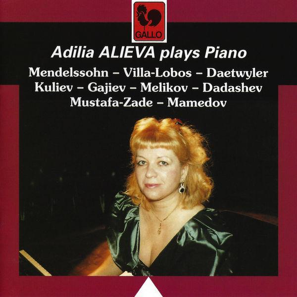 Felix Mendelssohn - Mendelssohn: Variations Serieuses in D Minor, Op. 54 - Villa-Lobos - Daetwyler - Kuliev - Hajiyev - Melikov - Dadashev - Mustafa Zadeh - Mamedov