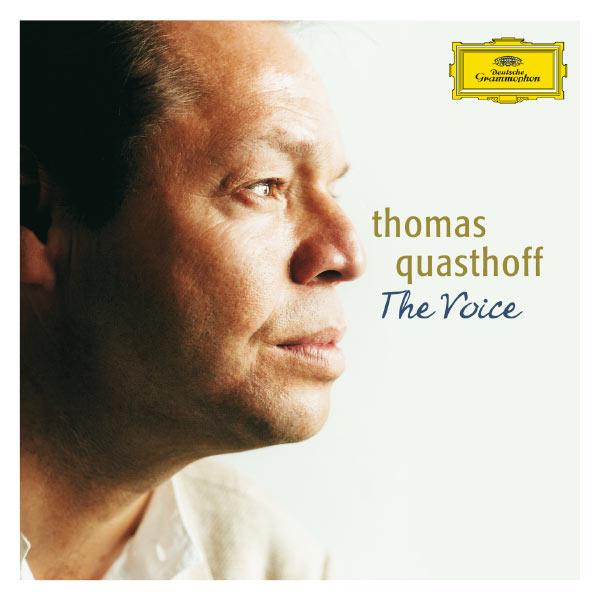 Thomas Quasthoff|The Voice