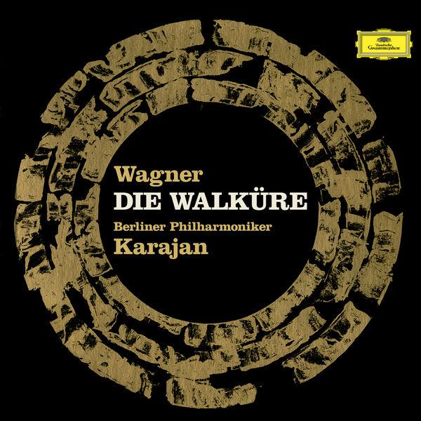 Herbert von Karajan - Wagner : Die Walküre