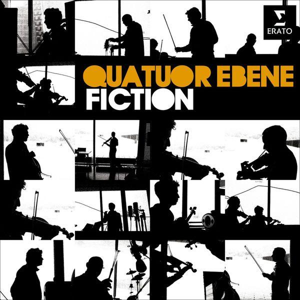 Quatuor Ébène - Fiction